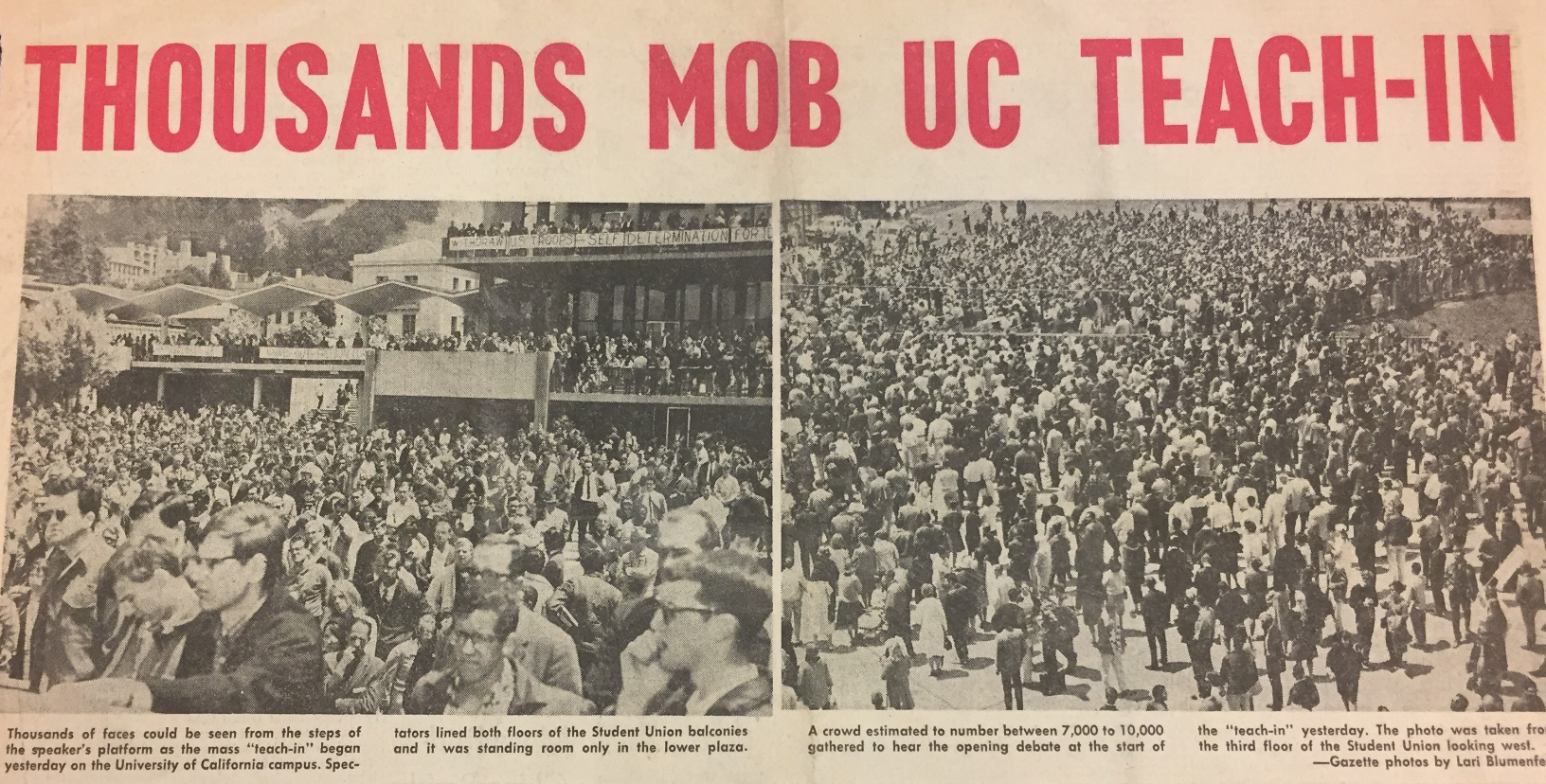 """newspaper clipping with red bold headline titled """"Thousands Mob UC  Teach-In"""" featuring two captioned images of a crowded sproul plaza; people are standing shoulder to shoulder"""