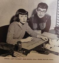grayscale photo of writer Joan Didion ('56) making a sign, looking into the camera, alongside editor Marge Butler