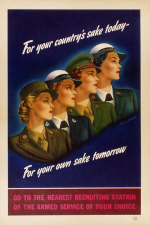 """WW2 recruitment poster featuring illustrations of 4 women from profile angle, sandwiched between white bold words proclaiming """"For your country's sake today- For your own sake tomorrow"""""""
