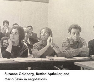 candid image of suzanne goldber, bettina aptheker, and mariosavio sitting at a table with notes in negotiations